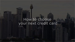 How to choose your next credit card