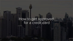 How to get approved for a credit card